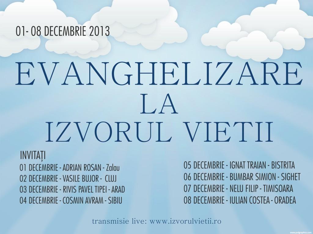 EVANGHELIZARE LA IZVORUL VIETII 01-08 DEC2013